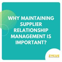 Why Maintaining Supplier Relationship Management is Important