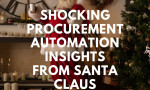 Shocking Procurement Automation Insights from Santa Claus