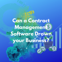 Can a Contract Management Software Drown your Business