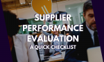 Supplier Performance Evaluation – A Quick Checklist