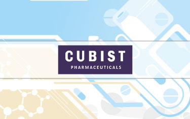 Savings Delivery Gets a New Potency at Cubist Pharmaceuticals