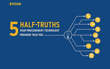 5 Half-Truths Your Procurement Technology Provider Told You