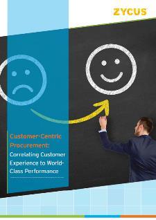Customer-centric Procurement - Correlating Customer Experience to World Class Performance