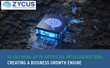 Re-defining AP In Artificial Intelligence Era: Creating A Business Growth Engine