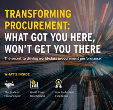 Transforming Procurement, What Got You Here, Wont get You There - The secret to driving world class procurement performance