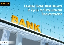 Leading Global Bank invests in Zycus for Procurement Transformation