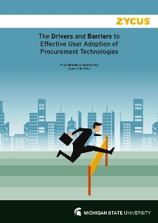 The Drivers and Barriers to Effective User Adoption of Procurement Technologies