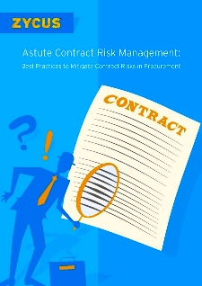 Astute Contract Risk Management: Best Practices to Mitigate Risks