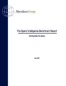 Aberdeen's Spend Intelligence Benchmark Report 2006