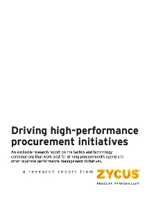 Driving high-performance Procurement Initiatives - An exclusive research report on the tactics and technology combinations used by best-in-class organizations: 2011