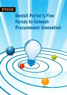 Revisit Porter's Five Forces to Unleash Procurement Innovation