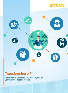 Transforming AP: Collaboration Connects AP to Strategic Business Processes