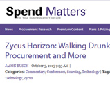 Spend Matters: Zycus Horizon: Walking Drunk, Procurement and More
