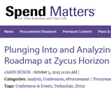 Spend Matters: Plunging Into and Analyzing the Solution Roadmap at Zycus Horizon.