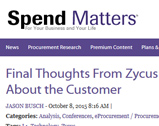Spend Matters: Final Thoughts From Zycus Horizon: It's All About the Customer