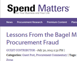 Spend Matters: Lessons From the Bagel Man to Tackle Procurement Fraud