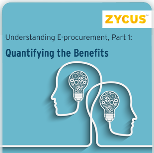 Understanding E-procurement, Part 1: Quantifying the Benefits